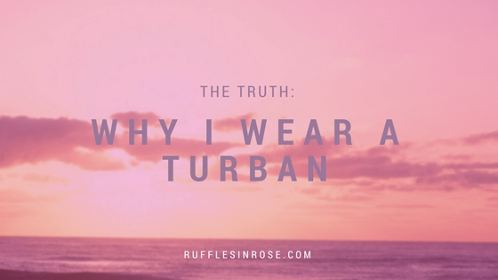Why i wear a turban