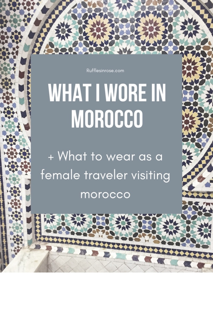 What I wore inMorocco