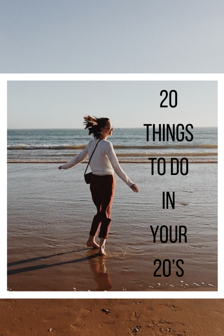 20 things you should do in your 20´s